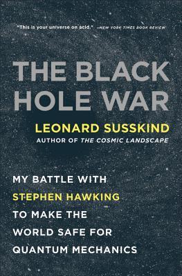 The Black Hole War By Susskind, Leonard
